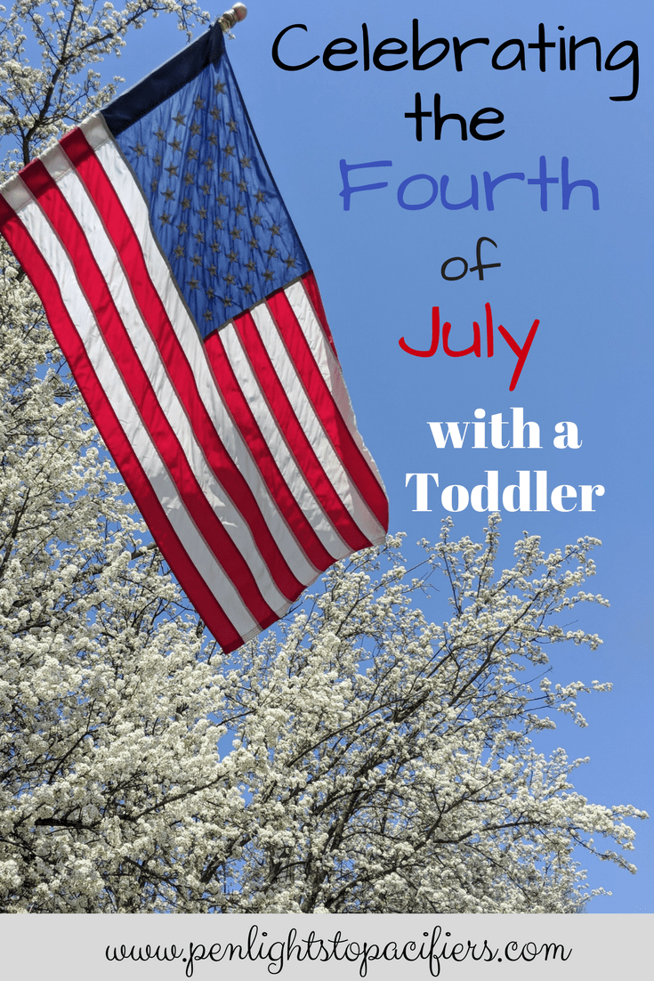Celebrating The Fourth Of July With Your Toddler ...