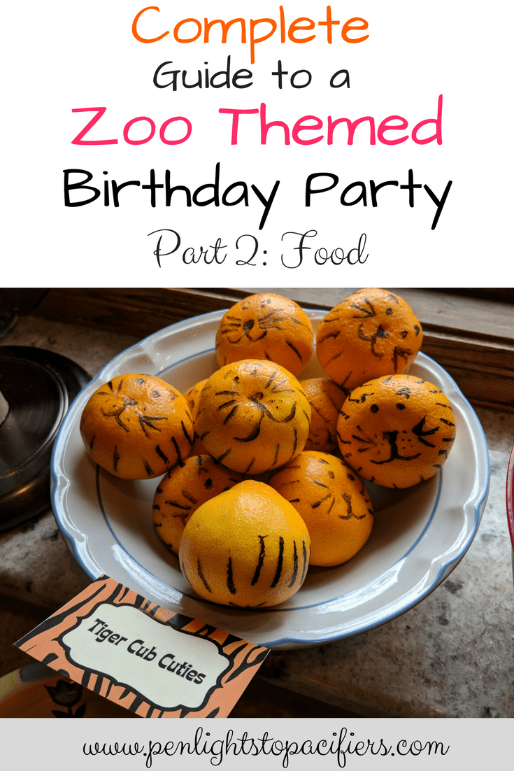 Food For A Zoo Themed Birthday Party Penlights To Pacifiers