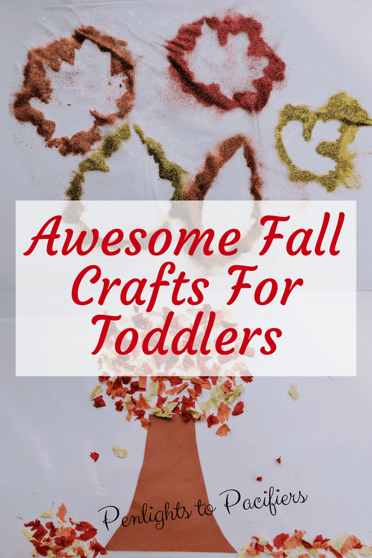 Fall Leaf Crafts For Toddlers Penlights To Pacifiers